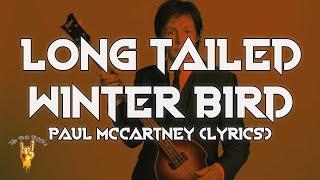 Paul McCartney - Long Tailed Winter Bird (Lyrics) | The Rock Rotation