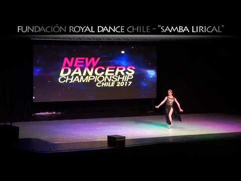 2017 NEW DANCERS CHILE / Royal Dance Chile / Samba Lirical