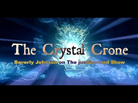 The Crystal Crone - Beverly Johnson on The justBernard Show Pt. 1