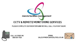 Mercia Facilities - CCTV & Remote Monitoring Services