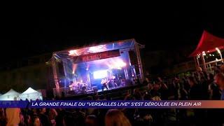 Yvelines | La grande finale du Versailles live s'est déroulée en plein air