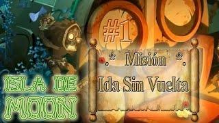 """Isla de Moon - Misión 1.- """"Ida sin vuelta"""" por Gremio Darksoul de Alma"""
