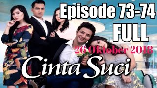 Download Video Cinta Suci Episode 73 Dan 74 ✓ Part 1 | 26 Oktober 2018 MP3 3GP MP4