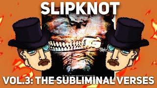 Download Как SLIPKNOT убили Nu-Metal? 15 лет Vol. 3: Subliminal Verses Mp3 and Videos
