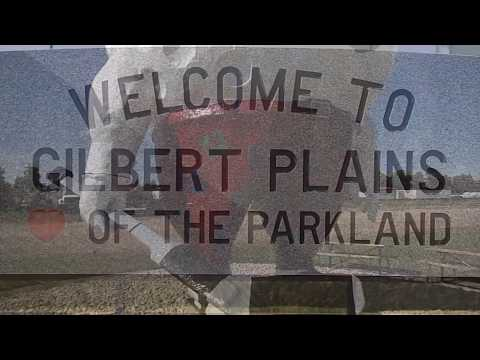 Gilbert Plains for Manitobaville 2017