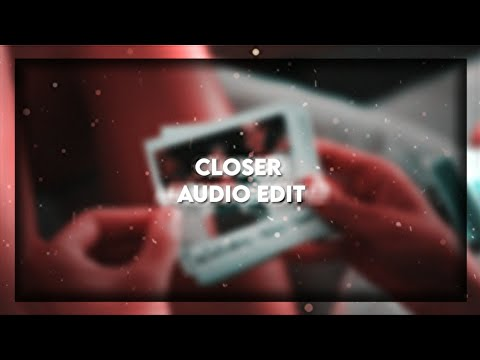 Download Closer | Audio Edit
