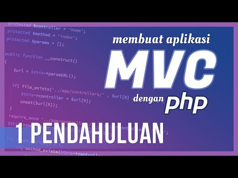 Membuat Aplikasi MVC dengan PHP #1 Pendahuluan