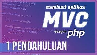 Membuat Aplikasi MVC dengan PHP #1 Pendahuluan Mp3