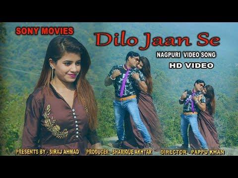 DILO JAAN SE // दिलो जान से सुपर हिट नागपुरी सांग 2019