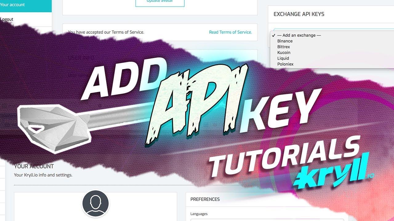 Add an Exchange API key - Kryll how-TO