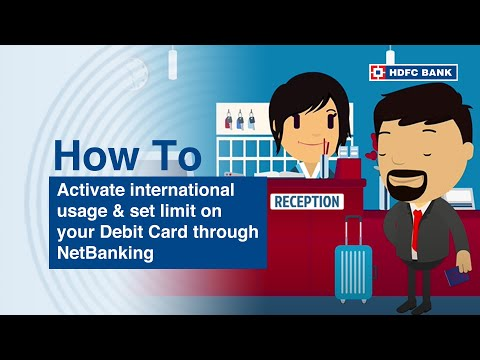 Activate International Usage & Set limit on your Debit Card through NetBanking
