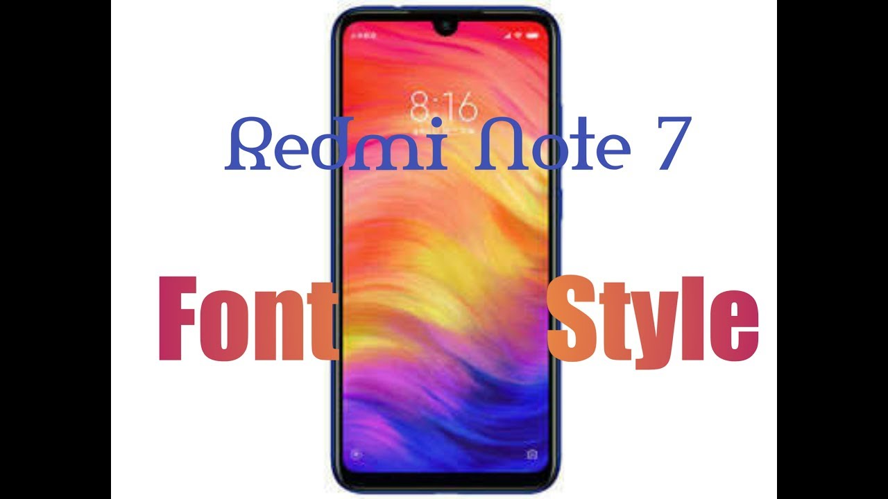 How To Change Xiaomi Redmi Note 7 Font Style Youtube