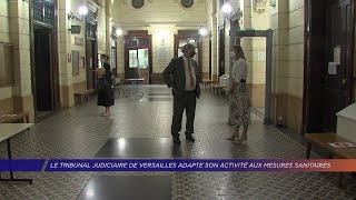 Yvelines | Le tribunal judiciaire de Versailles adapte son activité aux mesures sanitaires