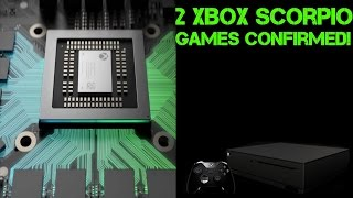Two New Xbox Scorpio Games Confirmed! One Is A Console Exclusive! WOW!