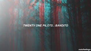 twenty one pilots ; bandito (sub. español/inglés)