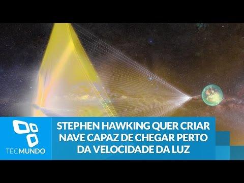 Stephen Hawking Quer Criar Nave Capaz De Chegar Perto Da Velocidade Da Luz