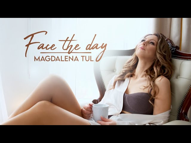 Magdalena Tul - Face The Day (Official Music Video)