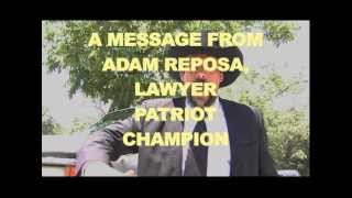 Repeat youtube video ADAM REPOSA: Lawyer, Patriot, Champion