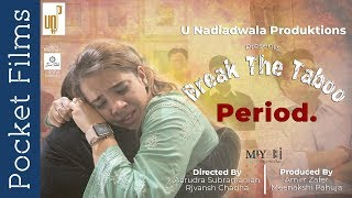 Break The Taboo. Period - A Social Awareness Drama Short Film