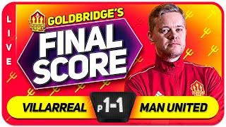 GOLDBRIDGE! Villarreal (p) 1-1 Manchester United Europa League Final Match Reaction