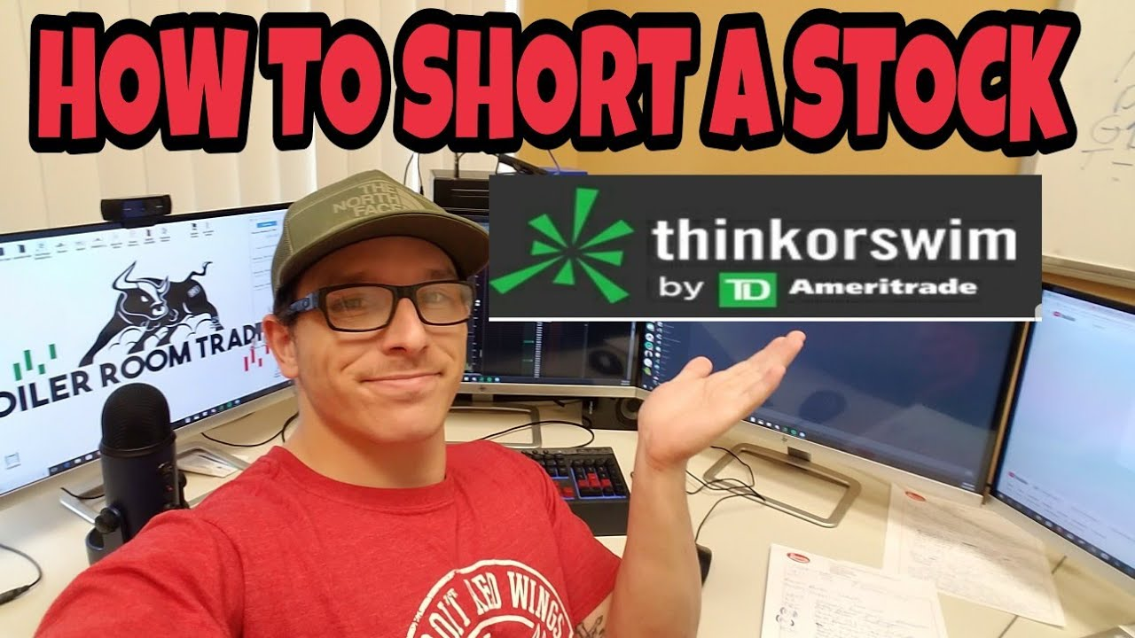 How To Short Sell A Stock Td Ameritrade Think Or Swim Youtube