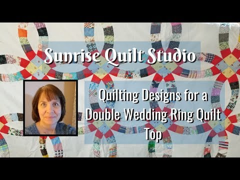 Quilting Designs For A Double Wedding Ring Quilt Youtube