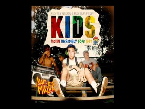 Good Evening - Mac Miller (KIDS)