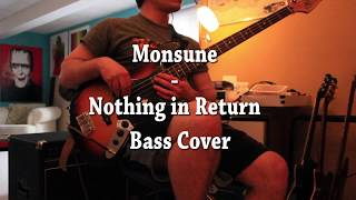 Monsune - Nothing in Return Bass Cover