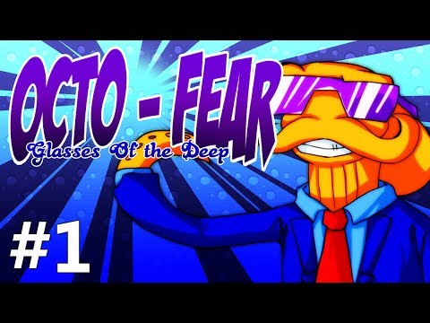 Octo-Fear: Glasses of the Deep #1 - SOMETHING IS FISHY HERE