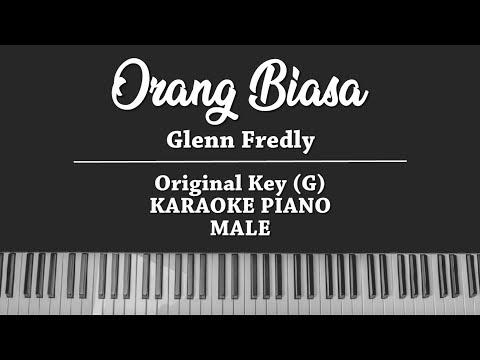 Orang Biasa - Glenn Fredly (MALE KARAOKE PIANO)