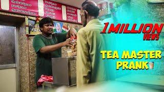 Tea Master Prank | Prankster Rahul| Tamil Prank | PSR 2019