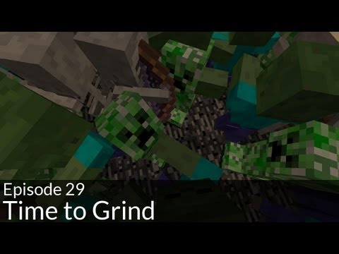 Episode 29: Time to Grind