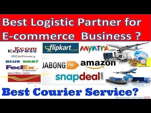 Best Logistic Partner for E commerce Business | Best Courier Service ?