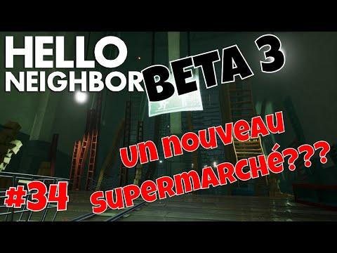 🎮 Hello Neighbor FR #34 | BETA 3 | Un nouveau Supermarché???