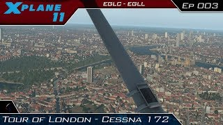 X Plane 11   Touring London With Headtracking!   Cessna 172