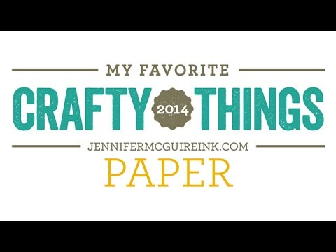 My Favorite Crafty Things 2014 - Paper