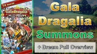 Gala Dragalia - Summons + Dream Pull Overview