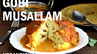 Gobi Musallam - Whole Roasted Cauliflower in Vegan Makhani (Butter Masala) Sauce -VeganRicha.com