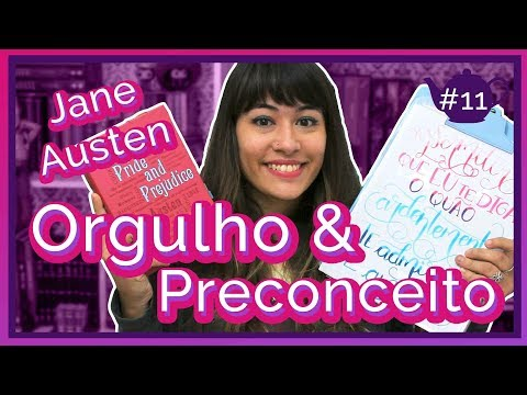 Quote of The Week: Orgulho e Preconceito {#MêsDeJane} | All About That Book |