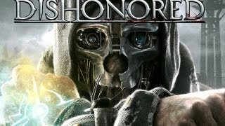 Dishonored - Gameplay Walkthrough (Part 1) - Returning Home