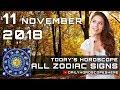 Daily Horoscope November 11, 2018 for Zodiac Signs