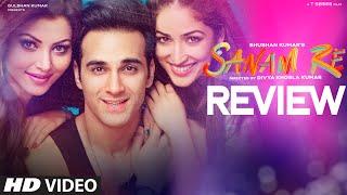 SANAM RE Movie REVIEW   Pulkit Samrat, Yami Gautam, Urvashi Rautela   Divya Khosla Kumar   T-Series