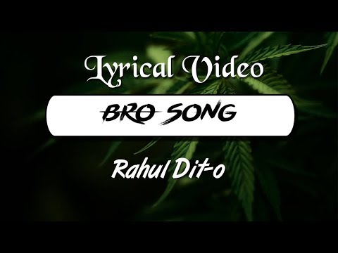 Rahul Dito - Bro Song (Lyrical Video) | Wild Rex