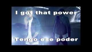 THAT POWER - SUBTITULADA EN INGLÉS/ESPAÑOL (WILLIAM FT JUSTIN BIEBER)