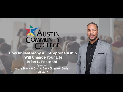 Austin Community College District's In The Black and Giving Back with Brian L. Fontenot