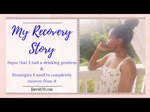 My Recovery Story: Realizing & Recovering from My Drinking Problem | QueenlyMe.com