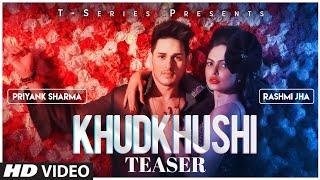 Song Teaser Khudkhushi Priyank Sharma & Rashmi Jha Neeti Mohan Releasing On 13 December