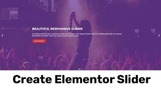 Elementor Regler | Erstellen einer Responsive Full Width WordPress Slider Mit Elementor Pro