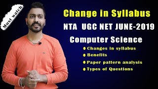 New Syllabus of NTA UGC NET June-2019 Computer Science| Paper Pattern | Complete Analysis