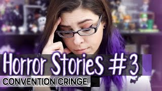 Convention Horror Stories #3▸New Convention, Guesting Horrors & Auctioned off